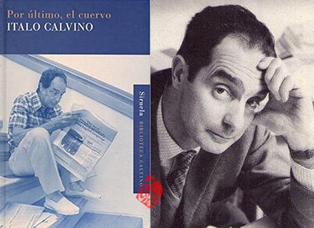 کلاغ آخر از همه به چاپ سوم رسید  ایتالو کالوینو