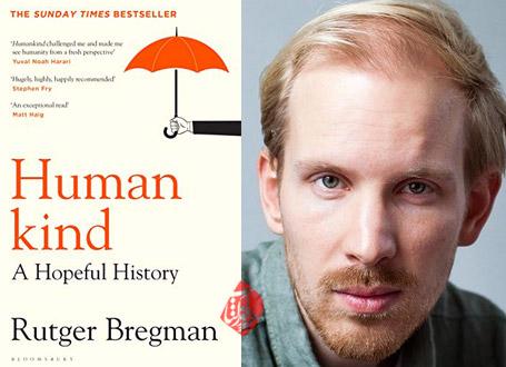 آدمی؛ یک تاریخ نویدبخش» [Humankind : a hopeful history] نوشته روتخر برخمان[Bregman, Rutger]
