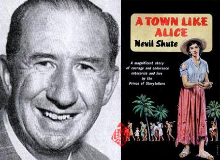 نویل شوت [Nevil Shute] شهری چون آلیس»[A Town Like Alice]