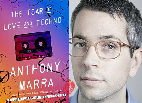 تزار عشق و تکنو» [The tsar of love and techno] آنتونی مارا [Anthony Marra]