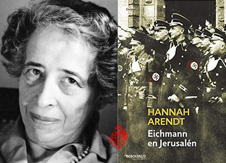 «آیشمن در اورشلیم» [Eichmann in Jerusalem] نوشته هانا آرنت [Hannah Arendt]