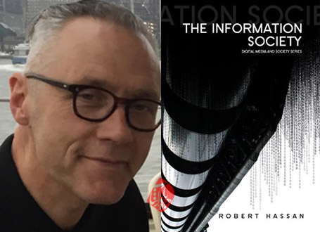 جامعه اطلاعاتی» [The Information Society: Cyber Dreams and Digital Nightmares]  رابرت حسن [Robert Hassan]