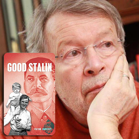 ویکتور ارافیف [Viktor Jerofejev]  استالین خوب» [Good Stalin]