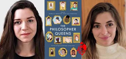 ربکا باکستون (Rebecca Buxton) لیزا وایتینگ (Lisa Whiting)  ملکه‌های فیلسوف (The Philosopher Queens)