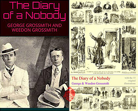 «روزنامه خاطرات یک آدم ناقابل» [The diary of a nobody] اثر جورج و ویدون گروسمیت [George and Weedon Grossmith]