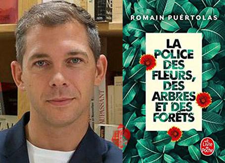 پلیس گلها، درختها و جنگلها» [La Police des fleurs, des arbres et des forêts]  رومن پوئرتولاس [Romain Puértolas]