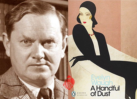 مشتی خاک [A handful of dust] اولین وو [Evelyn St. John Waugh]