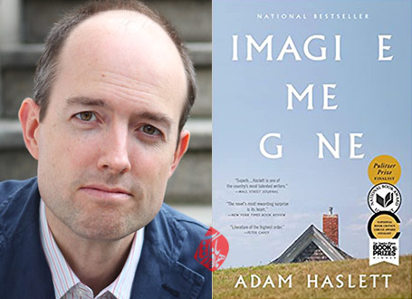 آدام هزلت [Adam Haslett] خیال كن رفته‌ام» [Imagine me gone]