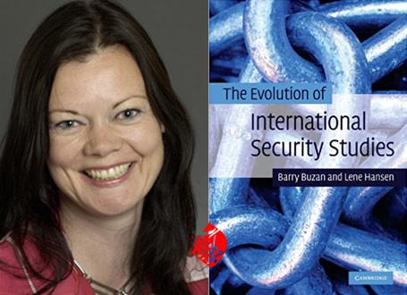 سیر تحول مطالعات امنیت بینالملل» [The evolution of international security studies]  باری بوزان [Buzan, Barry] و لنه هانسن [Hansen, Lene] ب