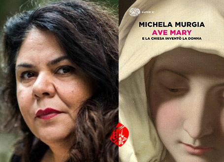 و... واتیکان زن را آفرید» [Ave Mary : e la Chiesa inventò la donna] نوشته میکلا مورجا [Michela Murgia]